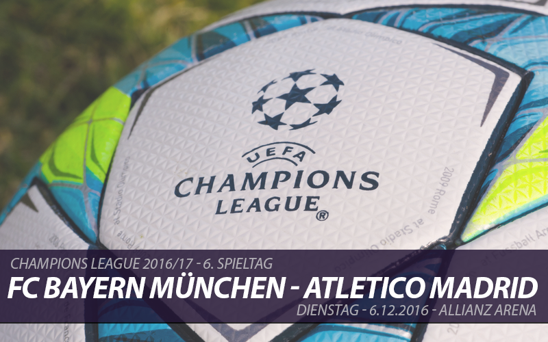 Champions League Tickets: FC Bayern München - Atletico Madrid, 6.12.2016
