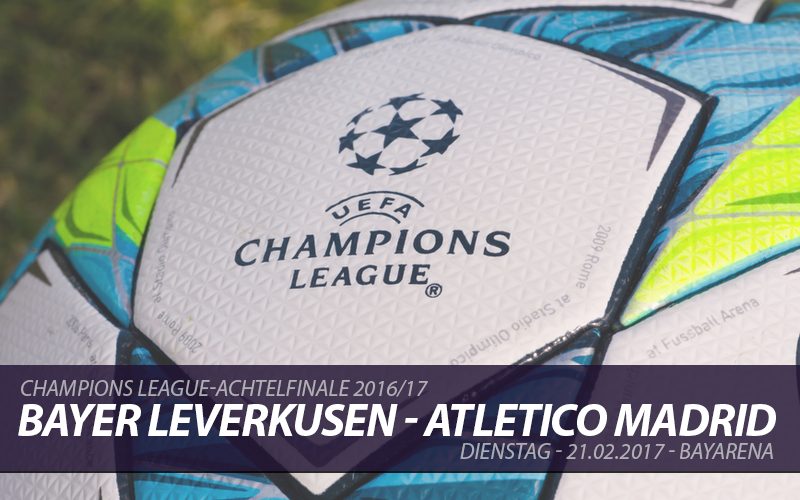Champions League Tickets: Bayer Leverkusen - Atletico Madrid, 21.2.2017