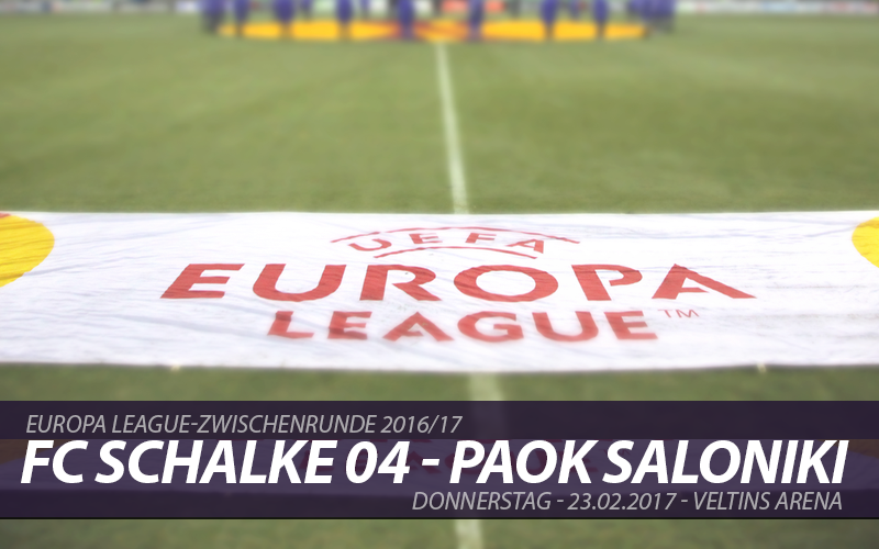 Europa League Tickets: FC Schalke 04 - PAOK Saloniki, 23.2.2016