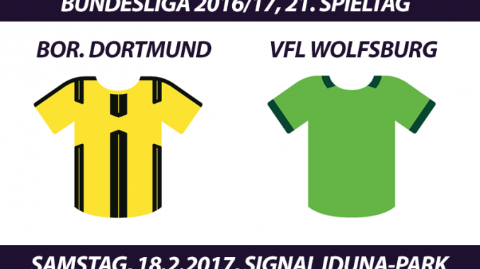 Bundesliga Tickets: Borussia Dortmund - VfL Wolfsburg, 18.2.2017