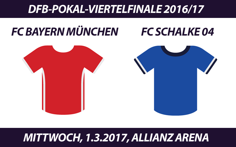 DFB-Pokal Tickets: FC Bayern München - FC Schalke 04, 1.3.2017