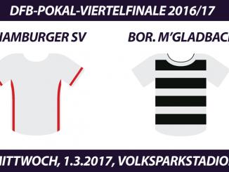 DFB-Pokal Tickets: Hamburger SV - Borussia Mönchengladbach, 1.3.2017