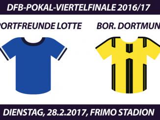 DFB-Pokal Tickets: Sportfreunde Lotte - Borussia Dortmund, 28.2.2017