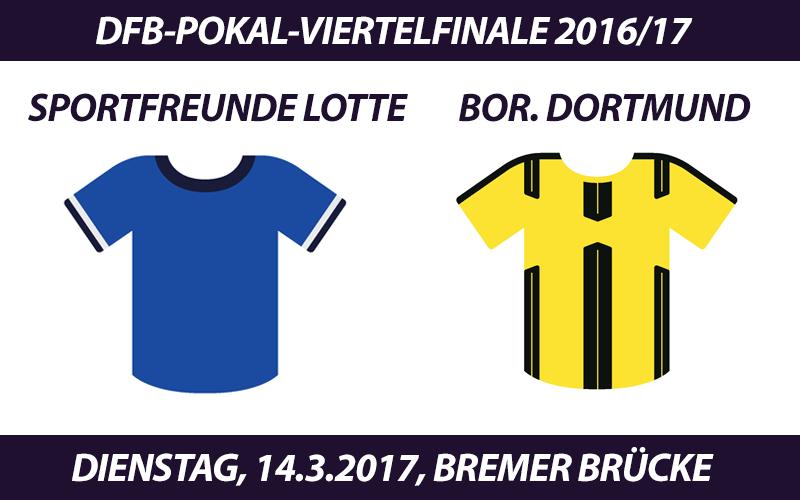 DFB-Pokal Tickets: Sportfreunde Lotte - Borussia Dortmund, 14.3.2017