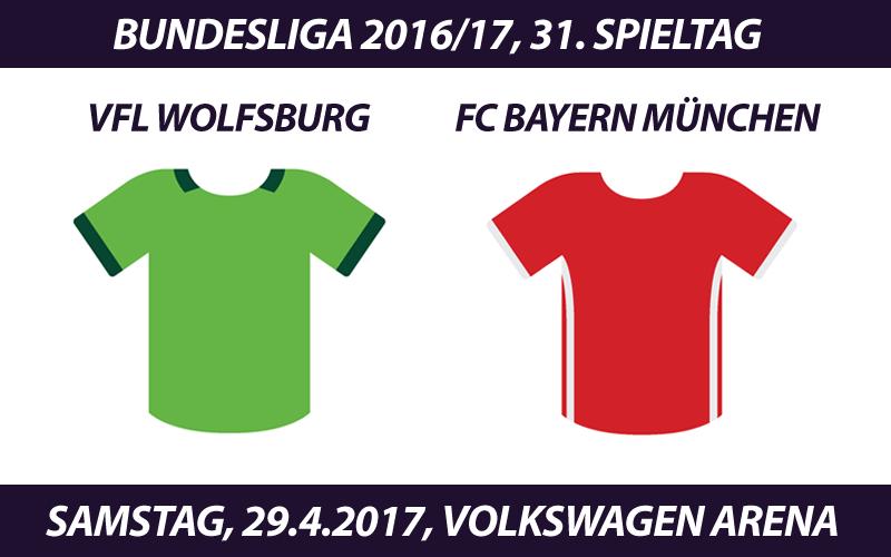 Bundesliga Tickets: VfL Wolfsburg - FC Bayern München, 29.4.2017