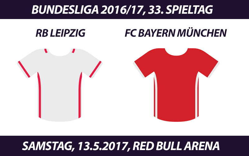 Bundesliga Tickets: RB Leipzig - FC Bayern München, 13.5.2017