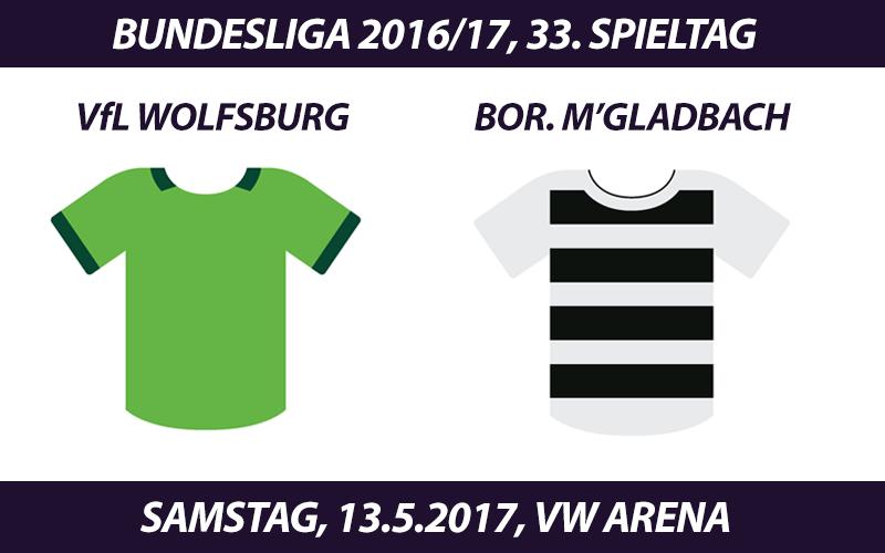 Bundesliga Tickets: VfL Wolfsburg - Borussia Mönchengladbach, 13.5.2017