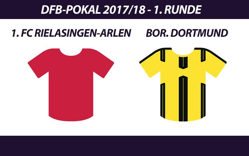 DFB-Pokal Tickets: 1. FC Rielasingen-Arlen - Borussia Dortmund