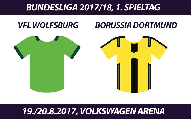 Bundesliga Tickets: VfL Wolfsburg - Borussia Dortmund (1. Spieltag)