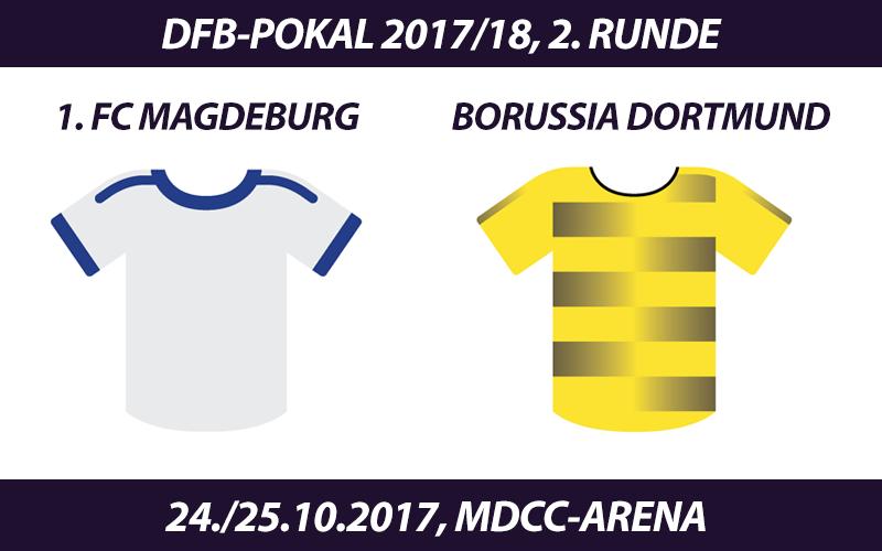 DFB-Pokal Tickets: 1. FC Magdeburg - Borussia Dortmund, 24./25.10.2017