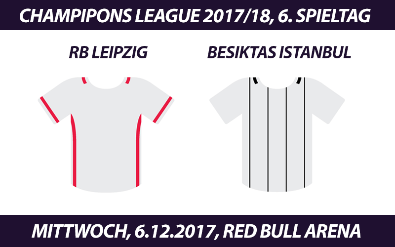 Champions League Tickets: RB Leipzig - Besiktas Istanbul, 06.12.2017