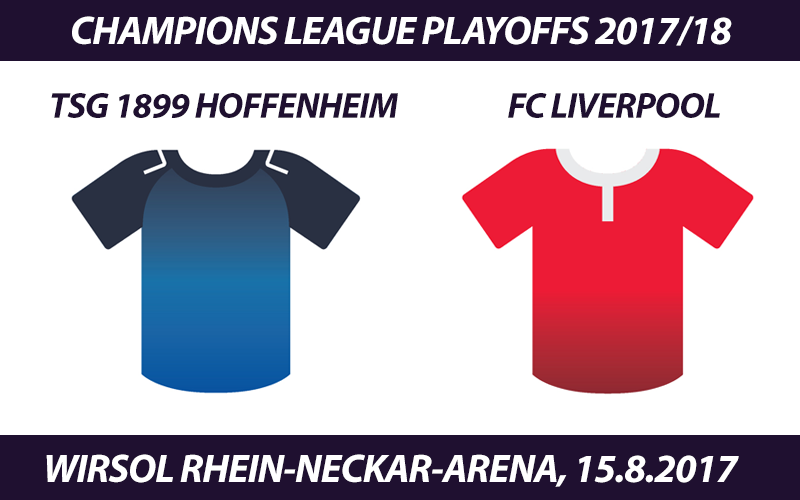 Champions League Tickets: TSG 1899 Hoffenheim - FC Liverpool, 15.8.2017