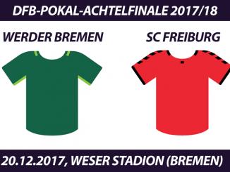 DFB-Pokal Tickets: Werder Bremen - SC Freiburg, 20.12.2017
