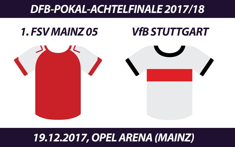 DFB-Pokal Tickets: 1. FSV Mainz 05 - VfB Stuttgart, 19.12.2017