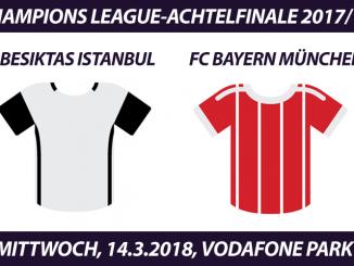Champions League Tickets: Besiktas Istanbul - FC Bayern, 14.3.2018