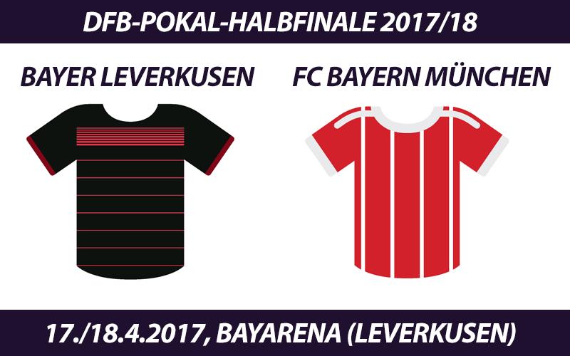 DFB-Pokal Tickets: Bayer Leverkusen - FC Bayern, 17./18.4.2018 (Halbfinale)