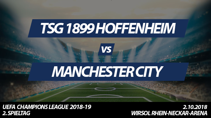 Champions League Tickets: TSG 1899 Hoffenheim - Manchester City, 2.10.2018