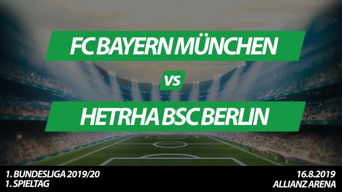 Bundesliga Tickets: FC Bayern München - Hertha BSC Berlin, 16.8.2019 (Eröffnungsspiel)