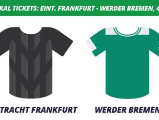 DFB-Pokal Tickets: Eintracht Frankfurt - Werder Bremen, 4.3.2020 (Viertelfinale)